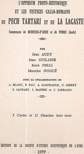 L'Oppidum proto-historique et les vestiges gallo-romains de: Jean Audy.Jean Guilaine.René