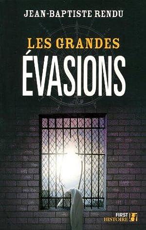 Les grandes évasions: Rendu, Jean-Baptiste