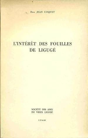 L'Intéret des fouilles de Ligugé: Dom Jean Coquet