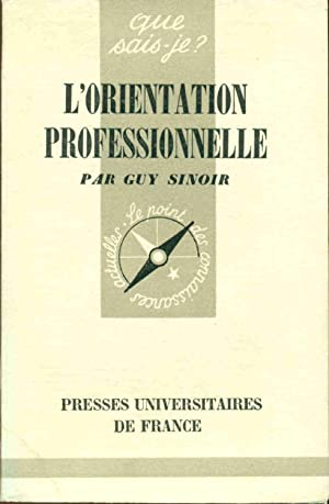 L'Orientation professionnelle: Guy Sinoir