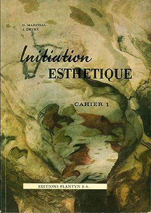 Cahiers d'Initiation Esthétique par l'histoire de l'Art.1.L'art: Guy Marchal Et
