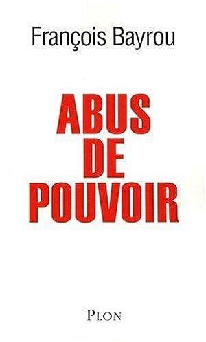 Abus de pouvoir: François Bayrou