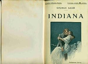 Indiana.Elle et Lui.Valentine.Le dernier Amour: Georges Sand