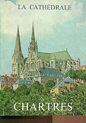 Monographie de la Cathédrale de Chartres: Etienne Houvet