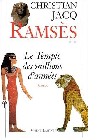 Ramsès, tome 2 : Le Temple des: Jacq Christian, Roberts