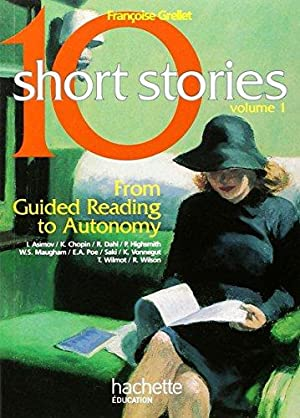 10 Short Stories, Anglais : From Guided Reading to Autonomy