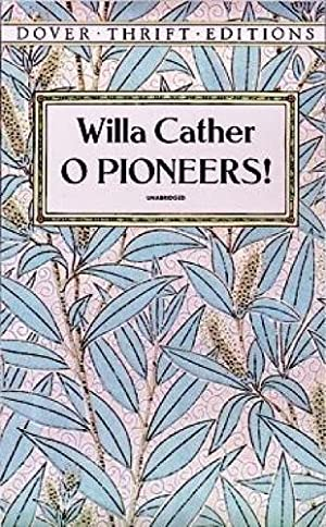 O Pioneers!: Cather Willa