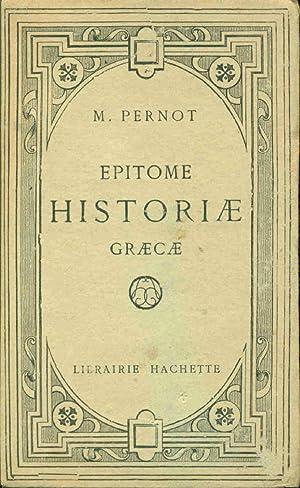 Epitome Historiae Graecae Edition simplifiée et graduée: Marcel Pernot