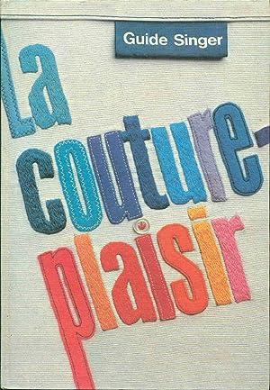 Guide Singer.La couture-plaisir: Collectif