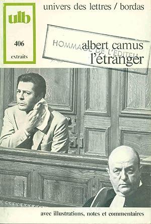 L'etranger Extraits: Albert Camus