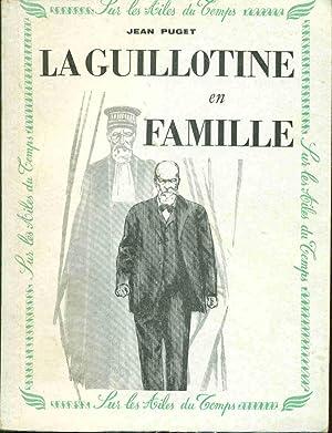 La Guillotine en famille: Jean Puget