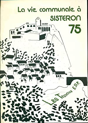 La vie communale à Sisteron. 75 Bulletin officiel no 3