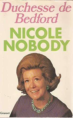 Nicole nobody: Duchesse De Bedford