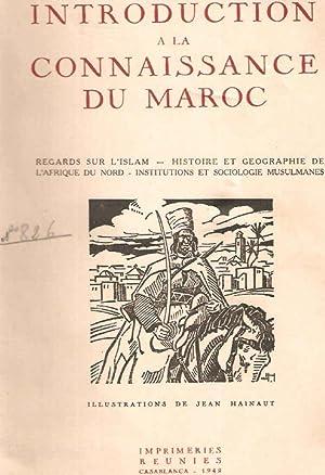 Introduction à la connaissance du Maroc.regards sur: Collectif