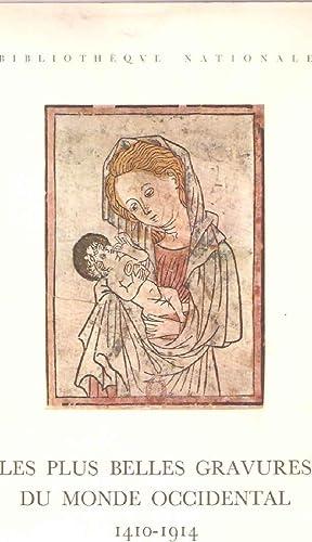 Les plus belles gravures du Monde Occidental.1410-1914: Collectif