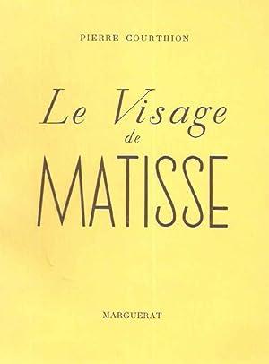 Le Visage de Matisse: Pierre Courthion