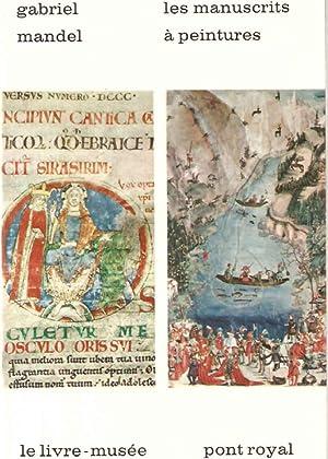 Les manuscrits à peintures: Gabriel Mandel