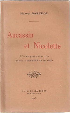 Aucassin et Nicolette: Marcel Sarthou