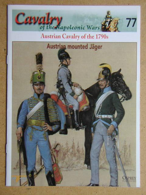 Austrian mounted Jager 77 Cavalry of the Napoleonic Wars DelPrado