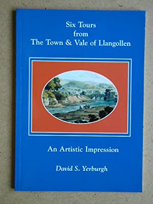 Six Tours from the Town & Vale: Yerburgh, David S.
