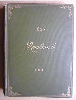 Rembrandt Harmensz Van Rijn. A Memorial of: Michel, Emile.