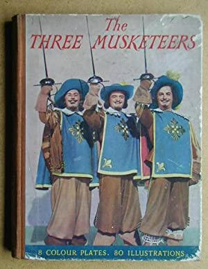 The Three Musketeers.: Dumas, Alexandre.