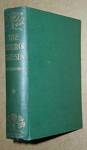 The Mirror Of The Sea: Memories and: Conrad, Joseph.