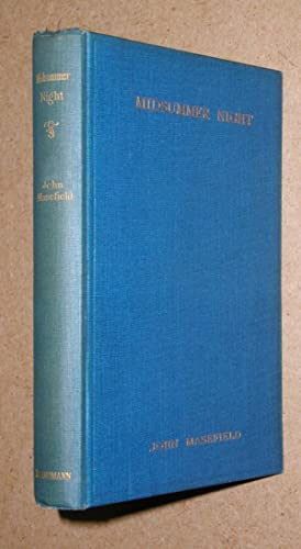 Midsummer Night and Other Tales in Verse.: Masefield, John.