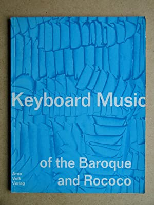 Keyboard Music of the Baroque and Rococo.: Georgii, Walter. Edited