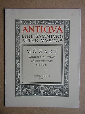 Drei Konzerte Nach Klaviersonaten Von Johann Christian: Mozart, Wolfgang Amadeus.