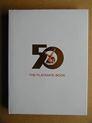 The Playmate Book: Six Decades of Centerfolds.: Edgren, Gretchen.