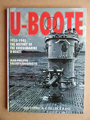 U-Boote 1935-1945. The History of the Kriegsmarine: Dallies-Labourdette, Jean Philippe.