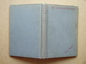 Five Go Adventuring Again.: Blyton, Enid.