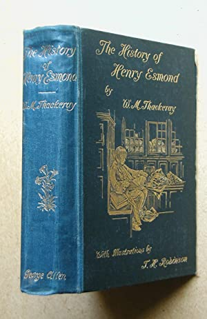The History of Henry Esmond, Esq. A: Thackeray, William Makepeace.