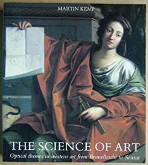 The Science Of Art: Optical Themes in: Kemp, Martin.