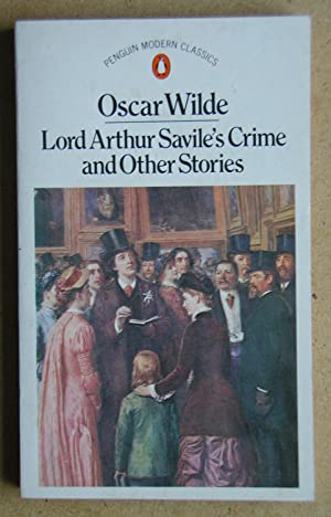 Lord Arthur Savile's Crime and Other Stories.: Wilde, Oscar.