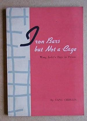 Iron Bars But Not A Cage. Wang: Chih-lin, Yang.