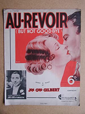 Au-Revoir (But Not Good-Bye).: Gilbert, Jos Geo.