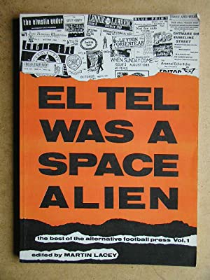 El Tel Was A Space Alien. The: Lacey, Martin. Edited