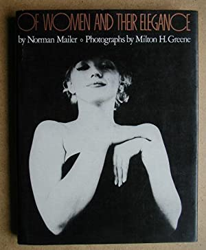 Of Women And Their Elegance.: Mailer, Norman.