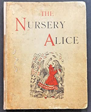 "The Nursery ""Alice"" Containing Twenty Coloured Enlargements: Carroll (Lewis) pseud"