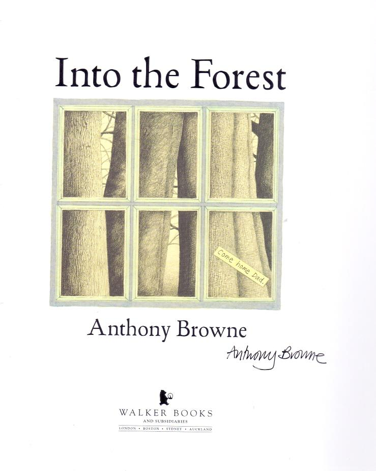 Into The Forest *SIGNED First edition*: BROWNE, Anthony