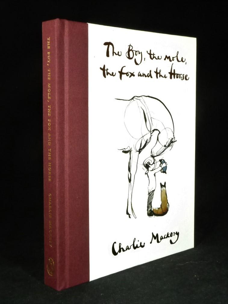 The Boy, the Mole, the Fox and the Horse *Waterstones variant First Edition 1/2* MACKESY, Charlie [ ]   First Edition thus. SECOND printing. Variant with maroon cloth spine, different endpapers and gold silk marker. Fine, unread copy in illustrated baoirds as issued. Overseas buyers please read shipping terms and estimated transit times prior to ordering.' 'We are established reputable First Edition sellers and understand collectors needs in terms of accurate grading and proper packaging'
