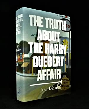 The Truth About The Harry Quebert Affair *SIGNED First Edition*: DICKER, Joel