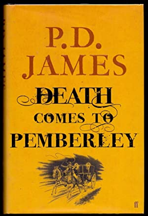 Death Comes To Pemberley *SIGNED First Edition*: JAMES, P.D.