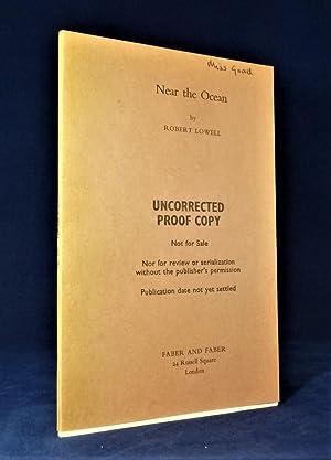 Near The Ocean *UK PROOF copy*: LOWELL, Robert