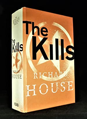 The Kills *SIGNED First Edition*: HOUSE, Richard