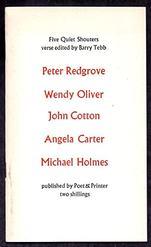 Five Quiet Shouters *First Edition*: ANGELA CARTER (contributes)
