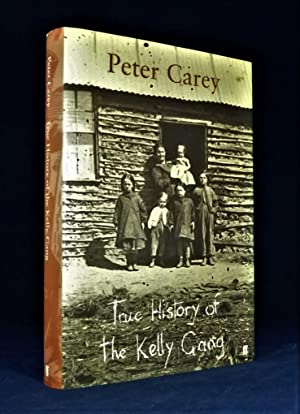 True History of the Kelly Gang *SIGNED First Edition with map*: CAREY, Peter