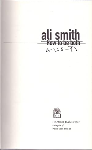 How To Be Both *SIGNED First Edition*: SMITH, Ali